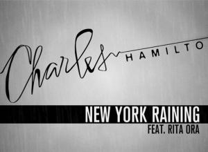 Charles Hamilton - New York Raining (feat. Rita Ora) Lyrics