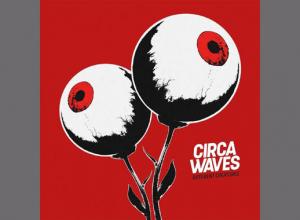 Circa Waves - Different Creatures Album Review