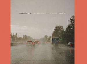 Craig Finn - We All Want The Same Things Album Review