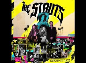 The Struts - Strange Days Album Review