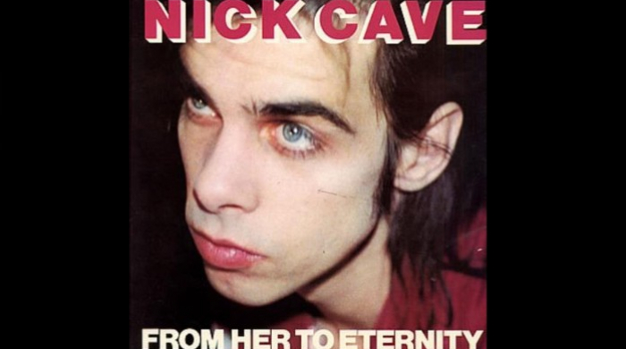 Album Of The Week: The 37th Anniversary of 'From Her To Eternity' by Nick Cave & The Bad Seeds
