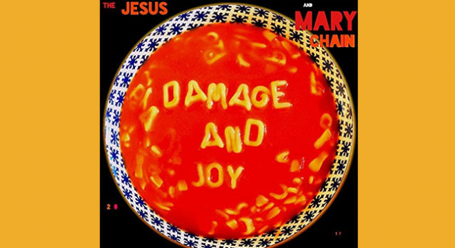 The Jesus And Mary Chain Damage And Joy Album