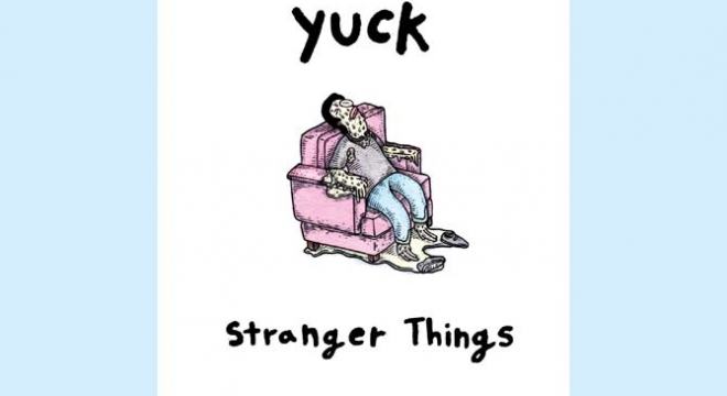 Yuck - Stranger Things Album Review