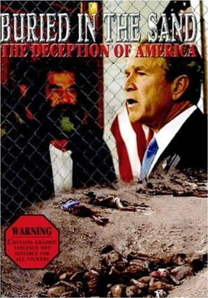 Buried In The Sand - The Deception Of America