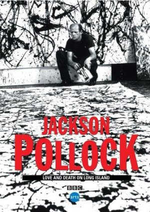 Jackson Pollock: Love and Death on Long Island