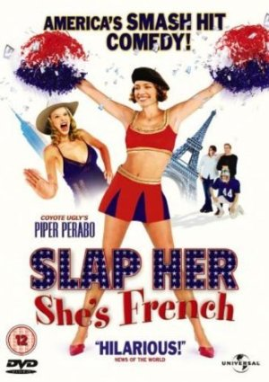 Slap Her, She's French