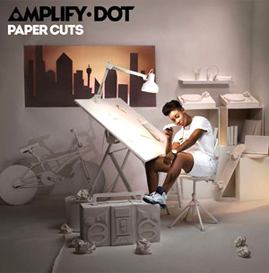 Amplify Dot To Release Debut Album 'Paper Cuts' Out October 28th 2013