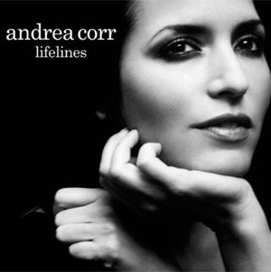 Andrea Corr Releases Her Brand New Album 'Lifelines' On Monday May 30th 2011