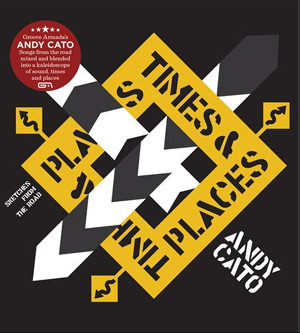 Andy Cato Announces Solo Lp 'Times & Places' released on 29th April 2013