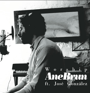 Ane Brun Releases New Single 'Worship' Featuring Jose Gonzalez Out April 2nd 2012
