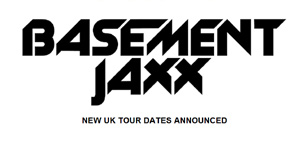 Basement Jaxx Announce New Winter 2013 Uk Live Dates