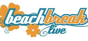Beach Break Live 2013 Final Early Bird Tickets Released At 12pm Today