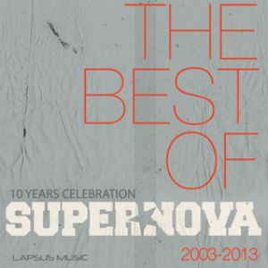 Supernova celebrate 10 years of productions with 'The Best of Supernova - A Celebration 2003-2013'