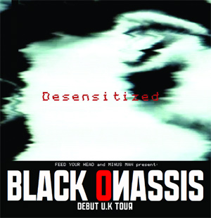Black Onassis Announce Feb And March 2014 Uk Tour