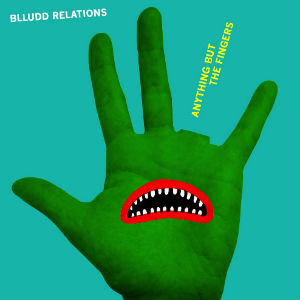 Blludd Relations Self-titled Debut Album Out Now - Listen here