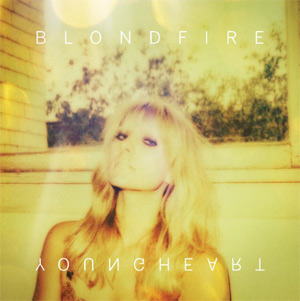 Blondfire Announces New Album 'Young Heart' To Be Released On February 11th 2014