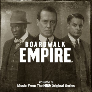 'Boardwalk Empire Volume 2 - Music From The HBO Original Series' Out September 2 2013
