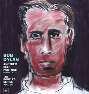 Bob Dylan's The Bootleg Series, Vol. 10 Another Self Portrait (1969 - 1971) Out  August 26th 2013