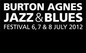 Burton Agnes Jazz & Blues Festival Headline Acts Announcement 2013