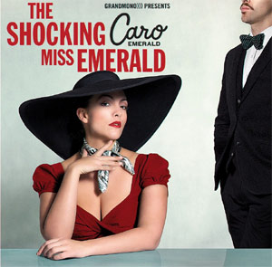 Caro Emerald On Course For Number 1 Album This Sunday May 12th 2013