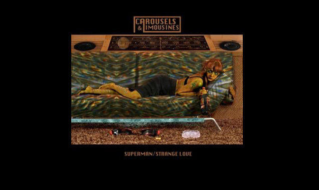 Carousels And Limousines Stream New Single 'Superman / Strange Love' [Listen]
