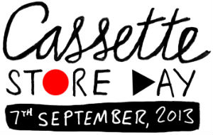 Cassette Store Day Comes To London On September 7th 2013