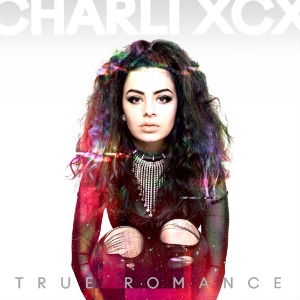 Charli XCX Confirms Release Of Debut Album 'True Romance' Out On April 15 2013
