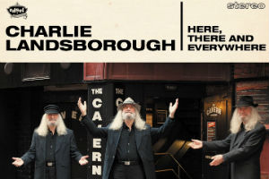 Charlie Landsborough Celebrates The Beatles With New Album 'Here, There And Everywhere' Out April 7th 2014