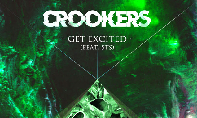 Crookers Announces 'Get Excited' As Free Download [Listen]