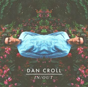 Dan Croll Shares New Pbr Streetgang Remix Of 'In/out' [Listen]