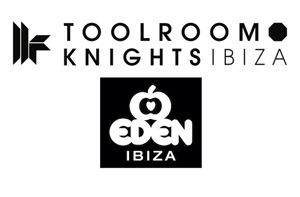 Eden Ibiza 2013 Presents Brand New Residency - Toolroom Knights