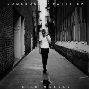 Erik Hassle To Release 'Somebody's Party' Ep On March 4th 2014