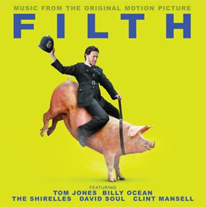 Filth - The Original Soundtrack - Out September 23rd 2013