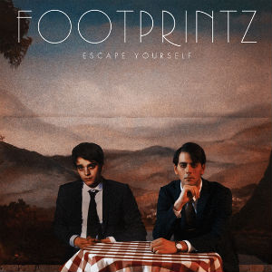 Footprintz announces debut album 'Escape Yourself' released Released 18th March 2013