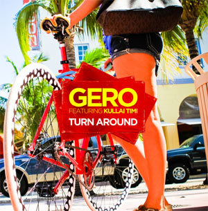 Gero Announces New Single 'Turn Around (Feat. Kullai Timi)' Released 2nd September 2013