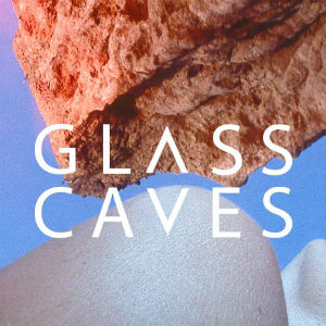 Glass Caves Announce 'Summer Lover' EP Out 2nd December 2013