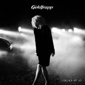 Goldfrapp Release Brand New Album 'Tales Of Us' On 9 September 2013