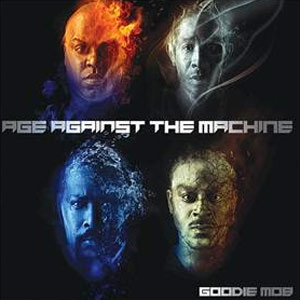 Goodie Mob Release New Album 'Age Against The Machine' On September 2nd 2013