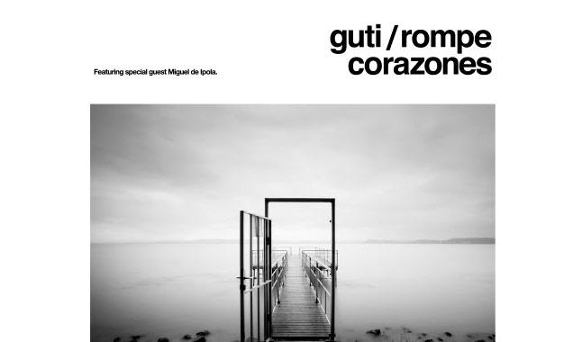 Guti Announces New Studio Album 'Rompecorazones' Released In The Uk In May 2014