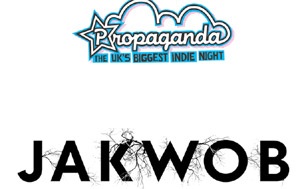 Jakwob Confirmed For Propaganda March 2013 Dates