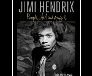 Classic Rock Magazine Presents Jimi Hendrix 'People, Hell And Angels'