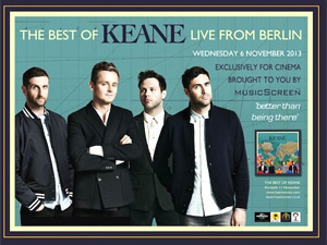 Keane Announce Berlin Show To Be Broadcast Live Across The World On 6th November 2013