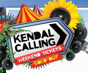 Kendal Calling Festival 2010 Sold Out!