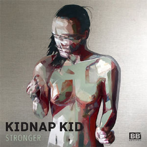 Kidnap Kid Announces New Single 'Stronger' on Black Butter