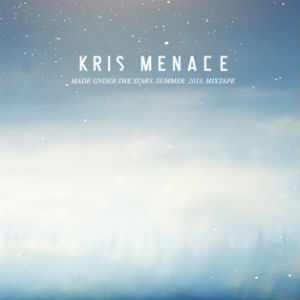 Kris Menace Announces 'Made Under The Stars' Summer 2013 Mixtape Download