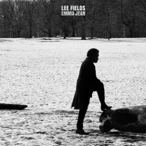 Lee Fields And The Expressions Announce New Record 'Emma Jean' Out June 3rd 2014