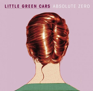 Little Green Cars Announce Debut Album 'Absolute Zero' Released 13th May 2013