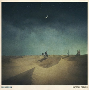 Lord Huron Announces Debut Uk Shows Early February 2013