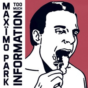 Maximo Park Announce New Album 'Too Much Information' Released 3rd February 2014