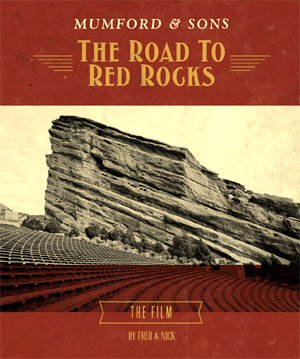 Mumford And Sons Announce Details Of 'The Road To Red Rocks' Dvd
